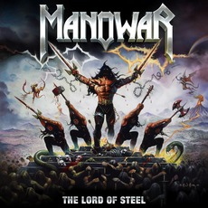 The Lord Of Steel mp3 Album by Manowar