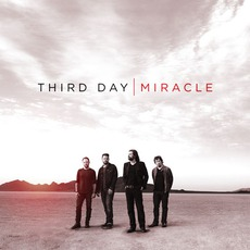 Miracle mp3 Album by Third Day