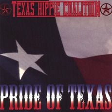 Pride Of Texas mp3 Album by Texas Hippie Coalition