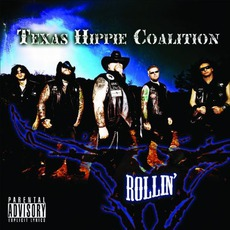 Rollin mp3 Album by Texas Hippie Coalition