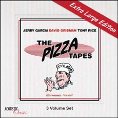 The Pizza Tapes (Extra Edition) mp3 Album by Jerry Garcia, David Grisman, Tony Rice