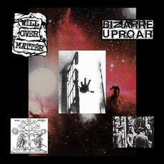 Will Over Matter / Bizarre Uproar