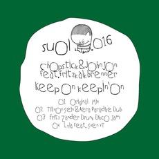 Keep On Keepin' On mp3 Single by Chopstick & Johnjon Feat. Fritz Kalkbrenner