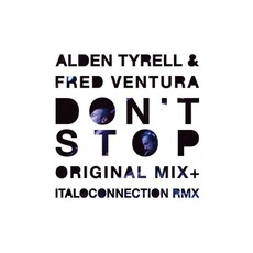 Don't Stop mp3 Single by Alden Tyrell & Fred Ventura