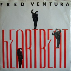 Heartbeat mp3 Single by Fred Ventura