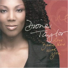 I Love Being Here With You mp3 Album by Dione Taylor
