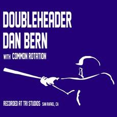Doubleheader by Dan Bern