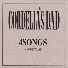 4 Songs EP mp3 Album by Cordelia's Dad