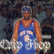 Crip Hop mp3 Album by Jayo Felony
