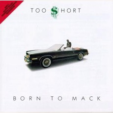 Born To Mack mp3 Album by Too $hort
