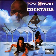 Cocktails mp3 Album by Too $hort