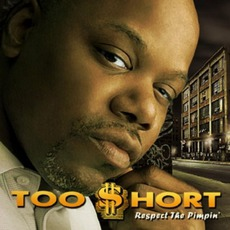 Respect The Pimpin' mp3 Album by Too $hort