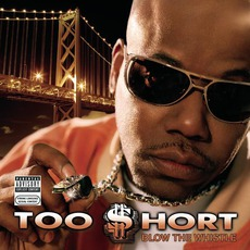Blow The Whistle mp3 Album by Too $hort