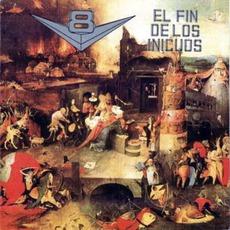 El Fin De Los Inicuos mp3 Album by V8