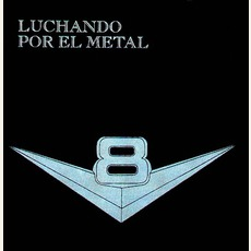 Luchando Por El Metal