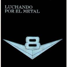 Luchando Por El Metal mp3 Album by V8