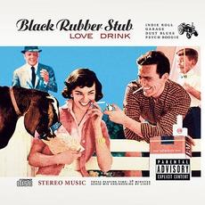 Love Drink mp3 Album by Black Rubber Stub