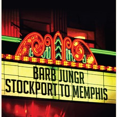 Stockport To Memphis mp3 Album by Barb Jungr