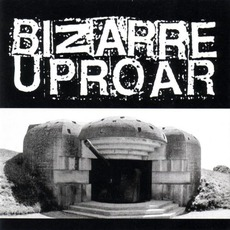 Bunker Sessions (Limited Edition) mp3 Album by Bizarre Uproar