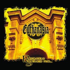 Requiem: Songs For... mp3 Album by Euthanasia