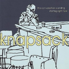 This Conversation Is Ending Starting Right Now mp3 Album by Knapsack