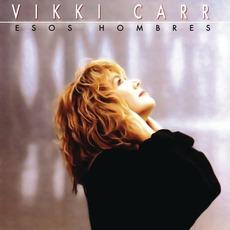 Esos Hombres mp3 Album by Vikki Carr