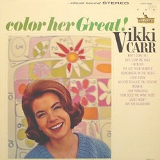 Color Her Great mp3 Album by Vikki Carr