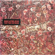 Three Times And Waving mp3 Album by Breathless