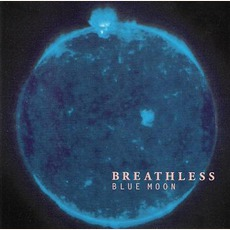 Blue Moon mp3 Album by Breathless