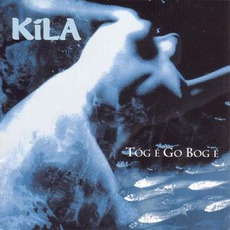 Tóg é Go Bog é mp3 Album by Kíla