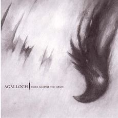 Ashes Against The Grain mp3 Album by Agalloch