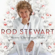 Merry Christmas, Baby (Deluxe Edition) by Rod Stewart