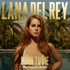 Born To Die: The Paradise Edition mp3 Album by Lana Del Rey