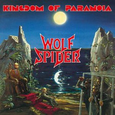 Kingdom Of Paranoia (Remastered) by Wolf Spider