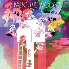 Walk The Moon mp3 Album by Walk The Moon