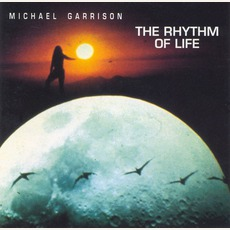 The Rhythm Of Life mp3 Album by Michael Garrison