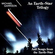 An Earth-Star Trilogy mp3 Album by Michael Garrison