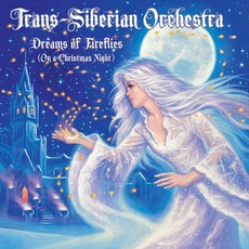 Dreams Of Fireflies (On A Christmas Night) by Trans-Siberian Orchestra