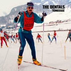 Tennessee mp3 Album by The Dentals