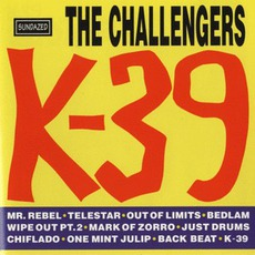 K-39 mp3 Album by The Challengers