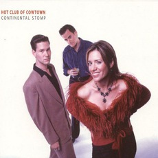 Continental Stomp mp3 Live by Hot Club Of Cowtown