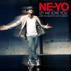Let Me Love You (Until You Learn To Love Yourself) mp3 Single by Ne-Yo