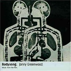 Bodysong mp3 Soundtrack by Jonny Greenwood