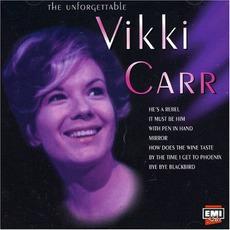 The Unforgettable VIkki Carr mp3 Artist Compilation by Vikki Carr