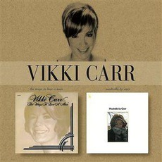 The Ways To Love A Man / Nashville By Carr mp3 Artist Compilation by Vikki Carr
