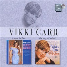 It Must Be Him / The Way Of Today! mp3 Artist Compilation by Vikki Carr