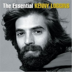 The Essential Kenny Loggins by Kenny Loggins