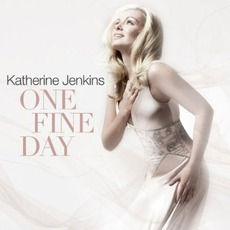 One Fine Day mp3 Artist Compilation by Katherine Jenkins