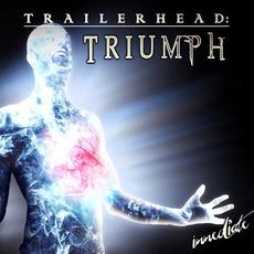 Trailerhead: Triumph mp3 Album by Immediate