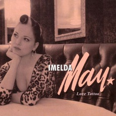 Love Tattoo mp3 Album by Imelda May
